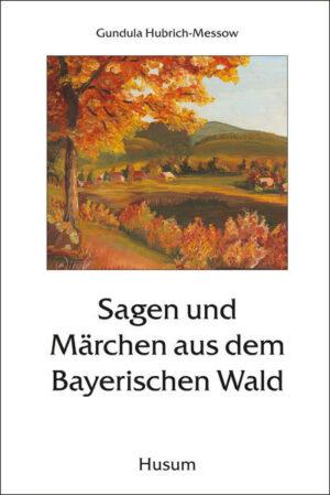 Sagen und Märchen aus dem Bayerischen Wald | Bundesamt für magische Wesen
