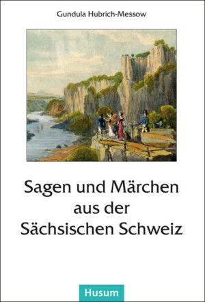 Sagen und Märchen aus der Sächsischen Schweiz | Bundesamt für magische Wesen
