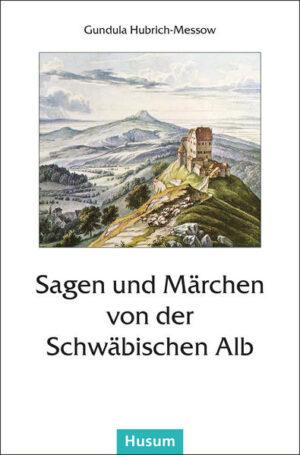 Sagen und Märchen von der Schwäbischen Alb | Bundesamt für magische Wesen