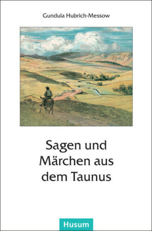 Sagen und Märchen aus dem Taunus