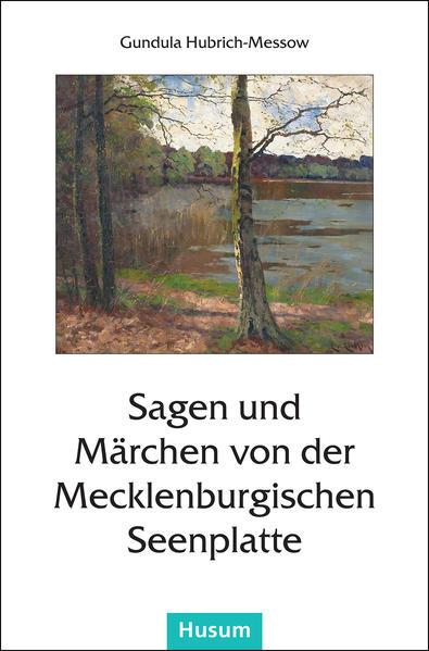 Sagen und Märchen von der Mecklenburgischen Seenplatte   Bundesamt für magische Wesen