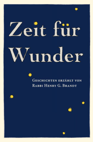 Zeit für Wunder: Geschichten erzählt von Rabbi Henry G. Brandt | Bundesamt für magische Wesen