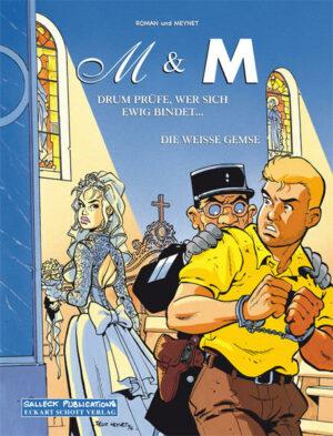"""M & M Doppelband: Enthält: Band 5: """"Drum prüfe, wer sich ewig bindet"""" und Band 6: """"Die weiße Gemse"""""""