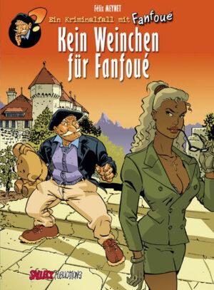 Fanfoue Band 2: Kein Weinchen für Fanfoue