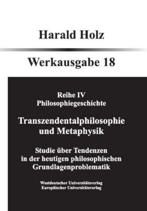 Bd. 18 Transzendentalphilosophie und Metaphysik | Bundesamt für magische Wesen
