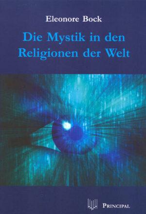 Die Mystik in den Religionen der Welt