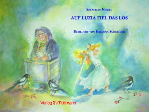 Auf Luzia fiel das Los | Bundesamt für magische Wesen