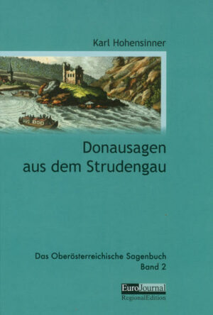 Donausagen aus dem Strudengau