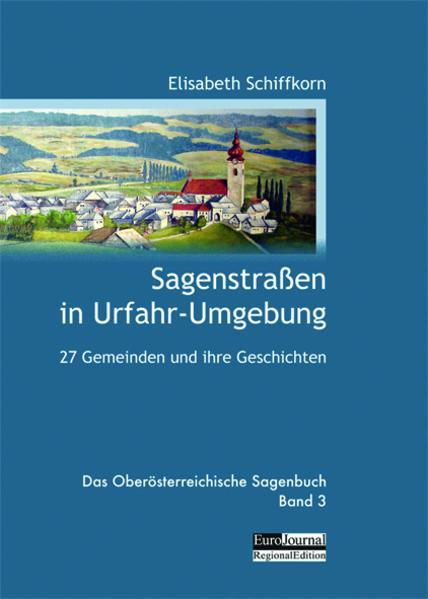 Sagenstraßen in Urfahr-Umgebung | Bundesamt für magische Wesen