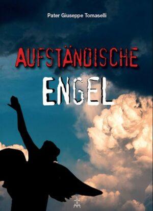 Aufständische Engel   Bundesamt für magische Wesen