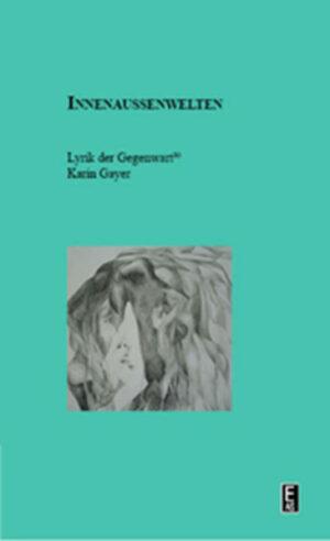 Innenaußenwelten: Lyrik der Gegenwart 30