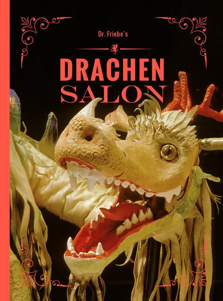 Dr. Friebes Drachensalon | Bundesamt für magische Wesen