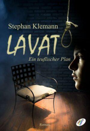 Lavat: Ein teuflischer Plan