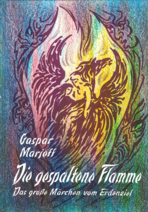 Die gespaltene Flamme. Das grosse Märchen vom Erdenziel | Bundesamt für magische Wesen
