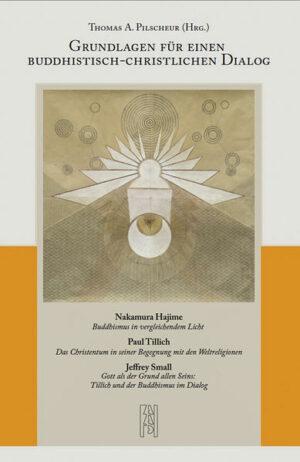 Grundlagen für einen buddhistisch-christlichen Dialog | Bundesamt für magische Wesen