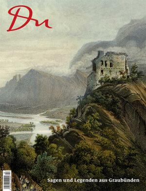 Sagen und Legenden aus Graubünden