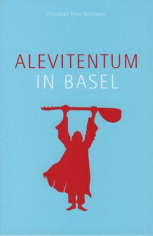 Alevitentum in Basel   Bundesamt für magische Wesen