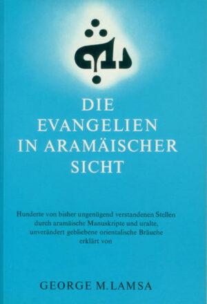 Die Evangelien in aramaeischer Sicht
