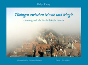 Tübingen zwischen Musik und Magie | Bundesamt für magische Wesen