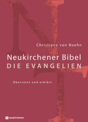 Neukirchener Bibel - Die Evangelien   Bundesamt für magische Wesen