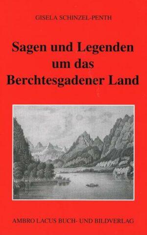 Sagen und Legenden um das Berchtesgadner Land | Bundesamt für magische Wesen