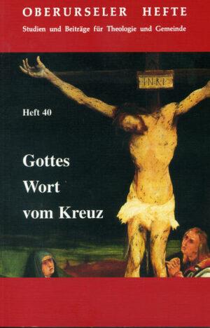 Gottes Wort vom Kreuz Lutherische Theologie als kritische Theologie