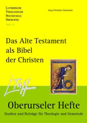 Das Alte Testament als Bibel der Christen