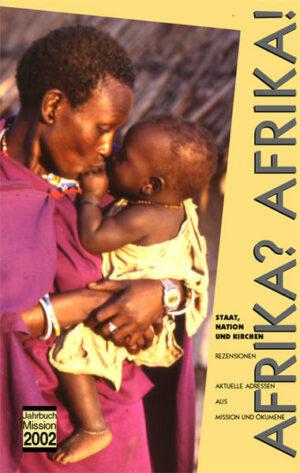 Jahrbuch Mission / Afrika? Afrika! Staat, Nation und Kirchen
