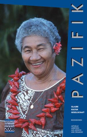 Jahrbuch Mission / 2008: Pazifik Glaube, Kultur, Gesellschaft