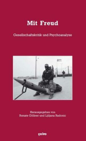 Mit Freud Gesellschaftskritik und Psychoanalyse