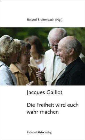 Jacques Gaillot - Die Freiheit wird euch wahr machen