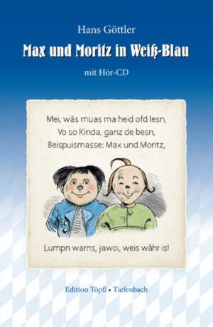 Max und Moritz in Weiß-Blau