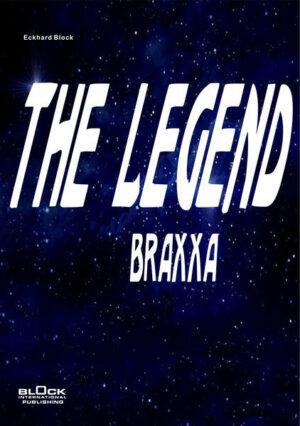 The Legend: Braxxa