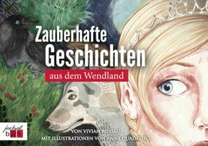 Zauberhafte Geschichten aus dem Wendland | Bundesamt für magische Wesen