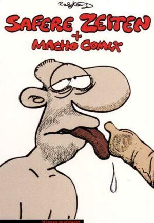 Safere Zeiten. Macho Comix | Bundesamt für magische Wesen