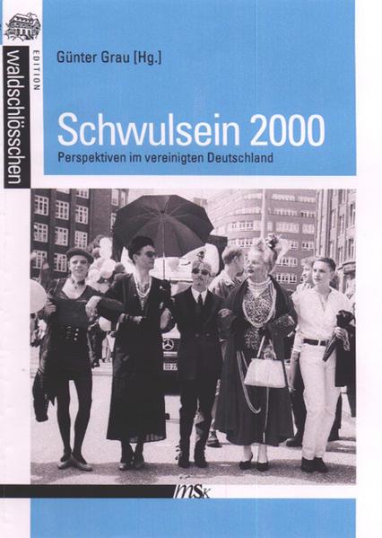Schwulsein 2000: Perspektiven im Vereinigten Deutschland | Bundesamt für magische Wesen