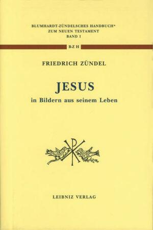 Jesus in Bildern aus seinem Leben Neudruck der Ausgabe 1886