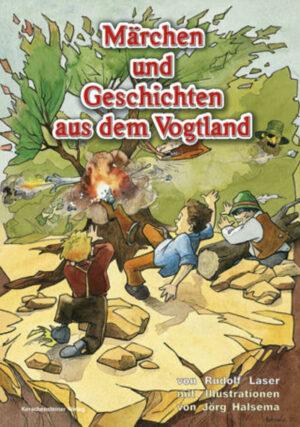 Märchen und Geschichten aus dem Vogtland