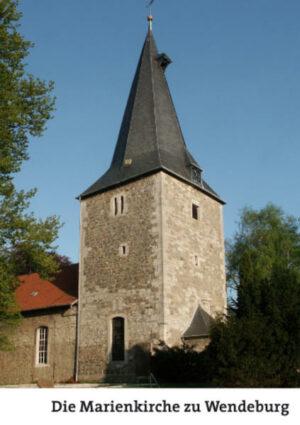 Die Marienkirche zu Wendeburg | Bundesamt für magische Wesen