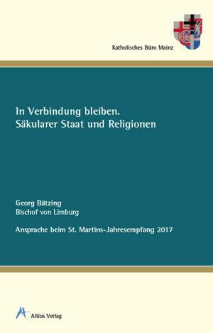 In Verbindung bleiben Säkularer Staat und Religionen