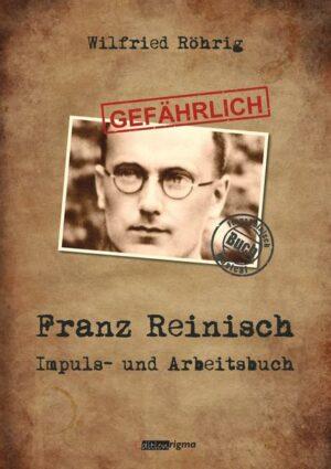 GEFÄHRLICH Franz Reinisch - Impuls- und Arbeitsbuch   Bundesamt für magische Wesen