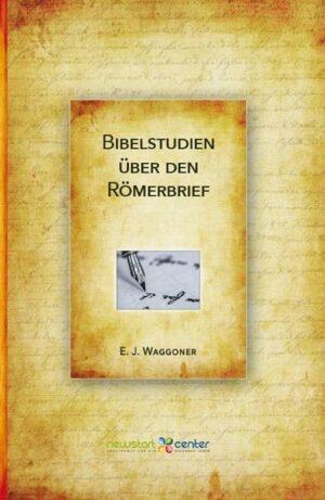 Bibelstudien über den Römerbrief