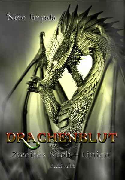 Drachenblut 2. Buch: Linien | Bundesamt für magische Wesen