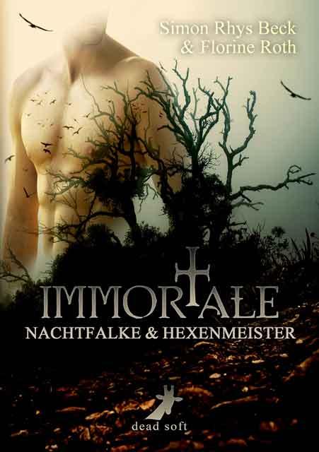 Immortale - Nachtfalke und Hexenmeister | Bundesamt für magische Wesen