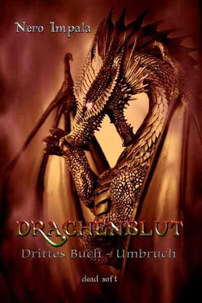 Drachenblut 3. Buch: Linien | Bundesamt für magische Wesen
