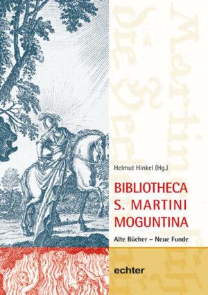 Neues Jahrbuch für das Bistum Mainz. Beiträge zur Zeit- und Kulturgeschichte der Diözese / Bibliotheca S. Martini Moguntina Alte Bücher - Neue Funde