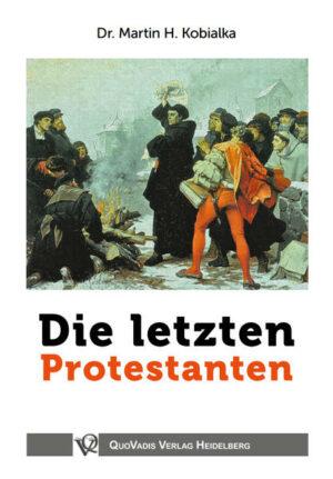 Die letzten Protestanten