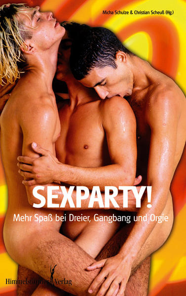 Sexparty!: Mehr Spaß bei Dreier