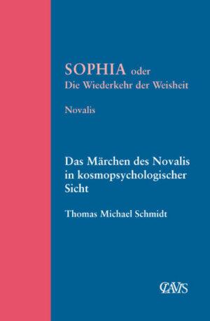 Sophia oder die Wiederkehr der Weisheit
