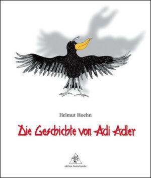 Die Geschichte von Adi Adler